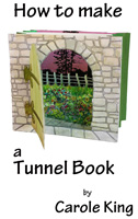 How to make a tunnel book  ebook by Carole King